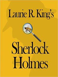 AmazonSmile: Laurie R. King's Sherlock Holmes eBook: Laurie R. King, Robert Difley, Zoe Elkaim: Kindle Store