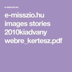e-misszio.hu images stories 2010kiadvany webre_kertesz.pdf