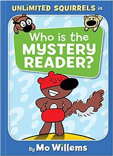 KISS THE BOOK Jr.:   Who is the Mystery Reader? by Mo Willems.  EARLY READER  Hyperion Books (Disney), 2019.  $13. 9781368046862   BUYING ADVISORY: EL (K-3) - ADVISABLE     AUDIENCE APPEAL: HIGH