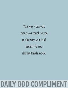 """Finals Week"""