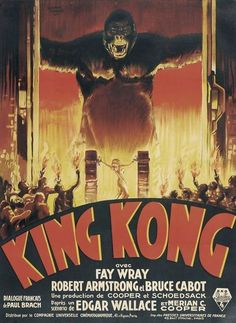 KIng Kong (1933, Merian C. Cooper & Ernest B. Schoedsack)