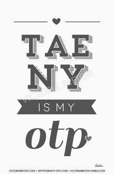 Taeny is my OTP - 11x17 custom typography print - korean - kpop - college dorm decor - snsd - so nyeo shi dae - girls generation - soshi - taeyeon - tiffany