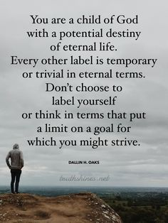 Ditch the limiting beliefs and labels. You are a child of God with a potential destiny of eternal li Lds Quotes, Uplifting Quotes, Encouragement Quotes, Godly Quotes, My Children Quotes, Prayers For Children, Identity Quotes, Perspective Quotes, Christian Images