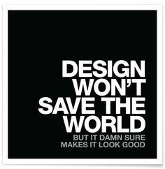 Design Won't Save White VON WORDS BRAND™ now on JUNIQE!
