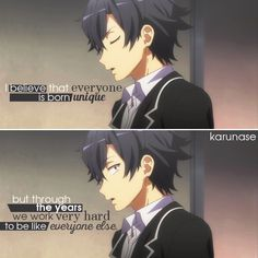 """I believe that everyone is born unique but through the years we work very hard to be like everyone else.."" 