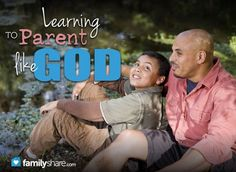 Learning to parent like God