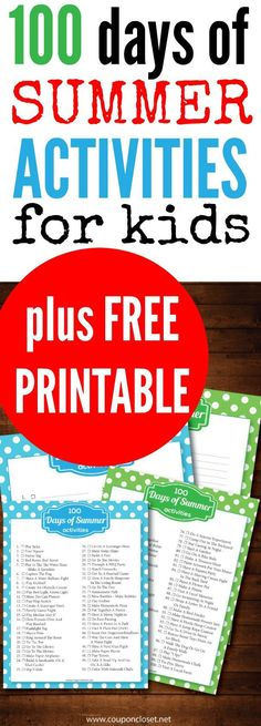 100 Days of Kids Summer Activities + Free Printables