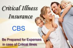 CRITICAL ILLNESS INSURANCE Critical illness insurance is designed to help people through the financial challenges associated with survival of a #CriticalIllness. http://www.cbsinsurance.net/
