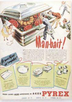 """man-bait"" - vintage pyrex ad - vintageadbrowser.com"