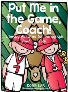 Put Me in the Game, Coach: Literacy Activities for /ow/ and /oa/