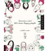 Let's Draw Happy People (The most adorable How to Draw books in the world!).