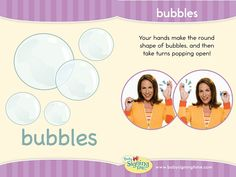 This Week's Featured Sign: Bubble    Watch video at https://www.signingtime.com/blog/2013/06/sign-of-the-week-bubble/