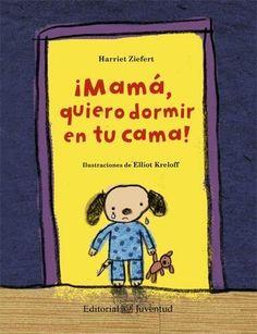 ¡Mamá, quiero dormir en tu cama! (Álbumes ilustrados) by Ziefert, Harriet (2014) Tapa dura