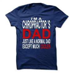 Chiropractors dad T Shirt, Hoodie, Sweatshirts - cheap t shirts #shirt #clothing