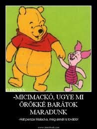 micimackó - Google keresés Winnie The Pooh, Bff, Disney Characters, Fictional Characters, Best Friends, Friendship, Positivity, Humor, Motivation