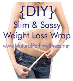 DIY Slim & Sassy Weight Loss Wrap   Natural Path Wellness
