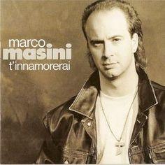 Marco Masini - T'innamorerai
