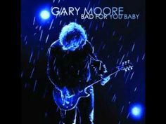 Gary Moore   I Love You More Than You'll Ever Know