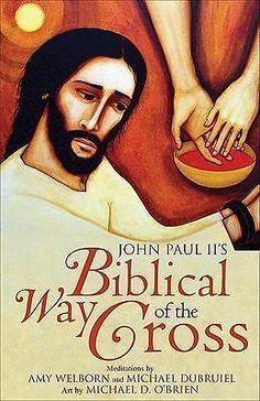 John Paul II'S Biblical WAY OF THE Cross BY AMY Welborn 9781594711282 | eBay
