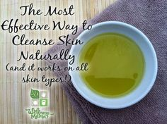 Oil Cleansing- the most effective way to naturally cleanse and nourish skin