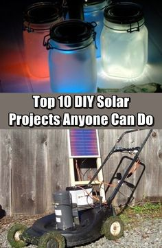 Top 10 DIY Solar Projects Anyone Can Do - Some of these are fun projects but a lot of the projects are great if you find yourself in an emergency situation.