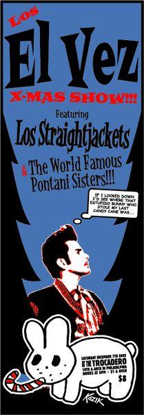 GigPosters.com - El Vez - Los Straightjackets - Pontani Sisters #kozik