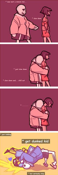 I knew something was up never trust sans I feel bad for anyone who fangirled/fanboyed and cried when they saw the last part