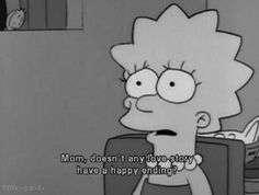 The Simpsons - Lisa Simpson The Simpsons, Simpsons Quotes, Cartoon Quotes, Sad Quotes, Movie Quotes, Life Quotes, Qoutes, Simpson Tumblr, Advertising Quotes