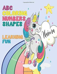 ABC, Coloring, Numbers, Shapes - Learning Fun - Unicorn: Trace Letters and Numbers, Counting, Drawing, Coloring and S... Learning Shapes, Fun Learning, Trace Letters And Numbers, Notebooks, Journals, Kindle App, Best Selling Books, Book Journal, Counting