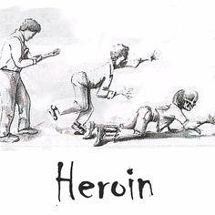 Heroin...