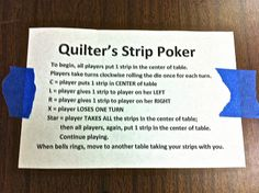 Sylvia's Stitches: Quilter's Strip Poker! ~ A fun game to play at a quilt retreat or social!
