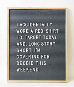 Funny Quotes : Target quote - The Love Quotes Funny Texts, Funny Jokes, Hilarious Sayings, Hilarious Animals, It's Funny, Funny Letters, Felt Letter Board, Work Quotes, Quotes Quotes