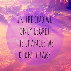 take a chance! #quotes #motivation