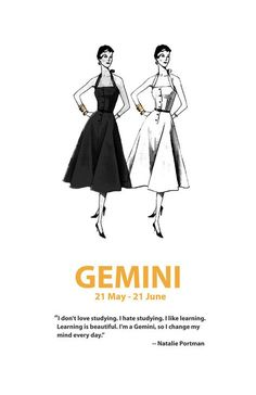 GEMINI 21 May - 21 June 'I don't love studying. I hate studying. Learning is beautiful. I'm a Gemini, so I change my mind every day. Gemini Art, Gemini Traits, Gemini Life, Gemini Quotes, Gemini Woman, Zodiac Signs Gemini, My Zodiac Sign, Astrology Signs, Gemini And Cancer