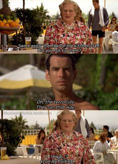 The best quote ever! Mrs Doubtfire Movie, Madame Doubtfire, Mrs Doubtfire Quotes, Comedy Quotes, Comedy Films, Movie Quotes, 90s Movies, Good Movies, Iconic Movies