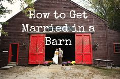 How To Get Married In A Barn