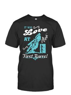 It was LOVE at First Barrel TAG a Barrel Racer | TeeChip