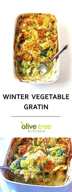 A creamy Winter Vegetable Gratin full of nutritious green veggies in a cheesy white sauce.