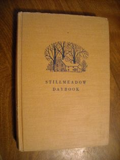 Stillmeadow Daybook by Gladys Taber For Sale at Wenzel Thrifty Nickel ecrater store