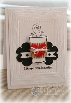 coffee card - how cute.  I know several people I should make this for!