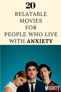20 Relatable Movies for People Who Live With Anxiety