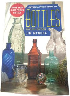 Official Price Guide to Bottles 12th Edition by Jim Megura 1998 Paperback