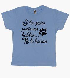 Camiseta Si los gatos hablaran...