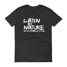 Latin By Nature MEN'S Short Sleeve T-Shirt (Multi Colors)