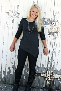 A classic look with the long sleeve charcoal gray side button top, leggings & great black boots...   ‪#‎ishoptheloft‬ ‪#‎fashion‬ ‪#‎nowtrending‬ ‪#‎style‬ ‪#‎ootd‬ ‪#‎mystyle‬ ‪#‎boutiquelove‬ ‪#‎trendy‬ ‪#‎shopsmall‬ ‪#‎follow‬