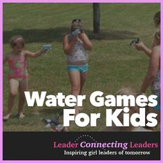 10 Ways for Your Troop to Beat the Heat with Water Activities List Challenges, Long Jump, Water Games For Kids, Water Balloons, Beat The Heat, Summer Bucket Lists, Water Activities, Outdoor Fun, Girl Scouts
