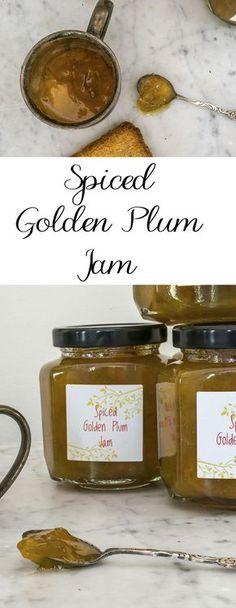 Spiced Golden Plum Jam Recipe