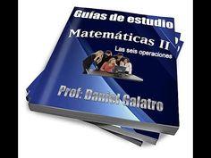Las seis operaciones básicas-Guía de Matemáticas II - Prof Daniel Aníbal...