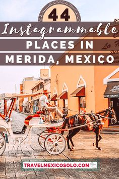 Instagrammable Places in Merida, Mexico + BONUS Free Google Map