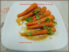 Glazed Carrots With Cinnamon & Honey#Improv - Sneha's Recipe Candied Carrots, Glazed Carrots, Roasted Carrots, Banana Carrot Muffins, Cooking Challenge, Coriander Leaves, Honey And Cinnamon, Coffee Cake, Homemaking